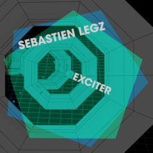 Sebastien Legz – Exciter