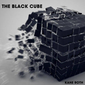 Kane Roth – The Black Cube