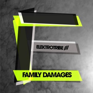 V.A. Elektrotribe – Family Damages