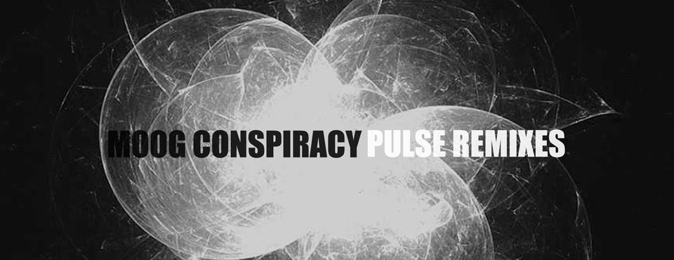 Moog Conspiracy - Pulse Remixes [Feat. Exercise One, Theo Komp, Christian Bonori, Djamency, Jorge Ciccioli & Asem Shama]