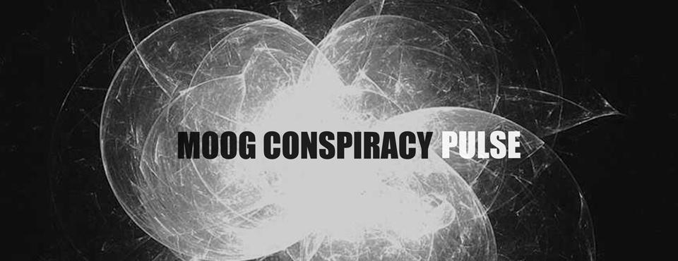 Moog Conspiracy - Pulse [ New Album]