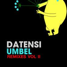 Datensi – Umbel Remixes Vol 2