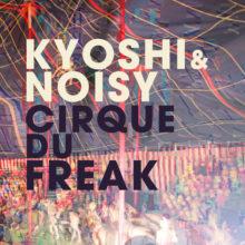 Kyoshi & Noisy – Cirque du Freak
