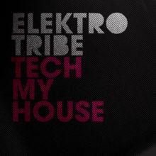 Various Artists – Tech My House
