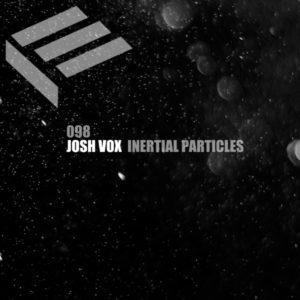 Josh Vox – Inertial Particles